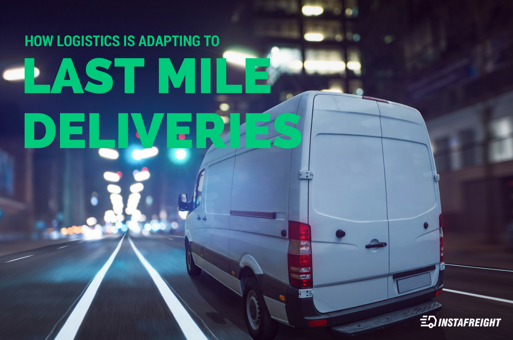 blog - How Logistics is Adapting to Last Mile Deliveries